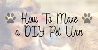 DIY Pet Urn Guide
