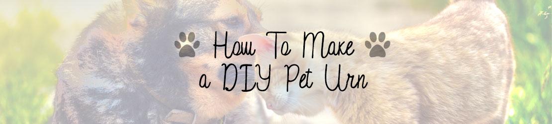 How to make a DIY pet urn