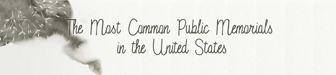 The Most Common Public Memorials in the United States